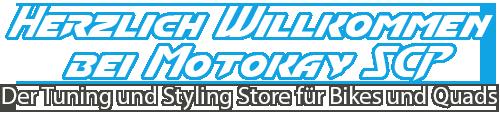 Herzlich Willkommen bei Motokay SCP